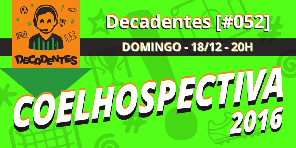 decadentes_1200x600-coelhospectiva-2016